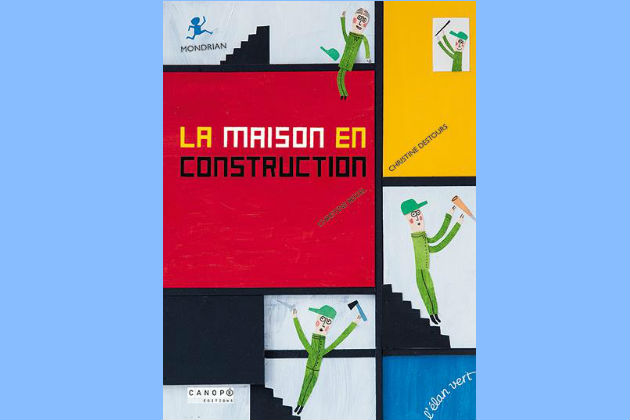 "Couverture"" la maison en construction "" de Christine Destours"